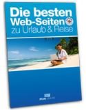 Die besten Web-Seiten zum Thema Urlaub & Reise